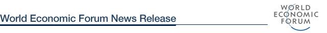 World Economic Forum News Release